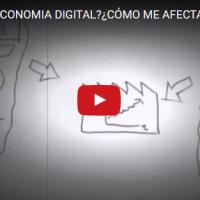 ¿QUÉ ES LA ECONOMÍA DIGITAL?¿CÓMO ME AFECTA LA ECONOMÍA DIGITAL? – José Luis Olivera y Javier Casatorres